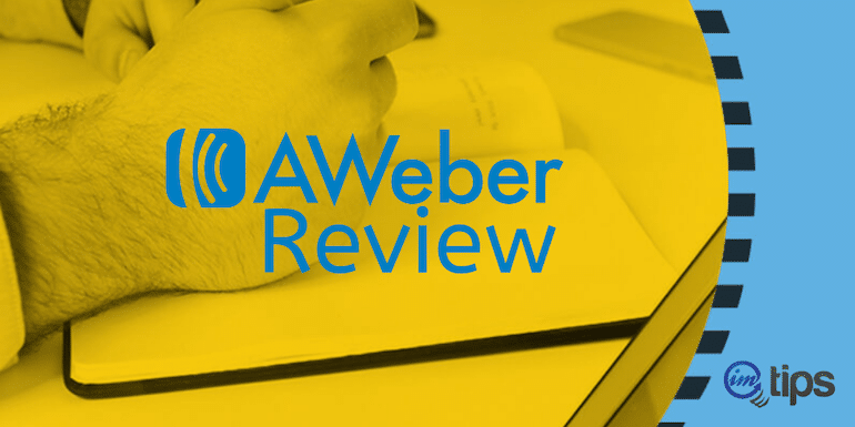 AWeber Review in 2020 – Pros and Cons of Using It For A Decade