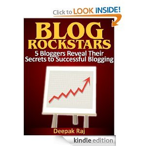 BLOG ROCKSTARS - 5 Bloggers Reveal Their Secrets to Successful Blogging [Kindle Edition]