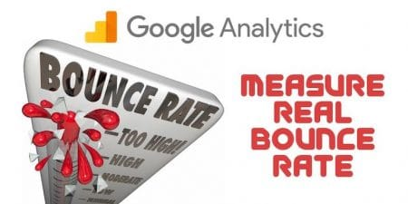 Measure Real Bounce Rate in Google Analytics