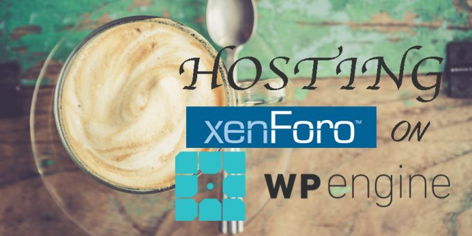 How to Move (or Host) Xenforo Forum on WPEngine
