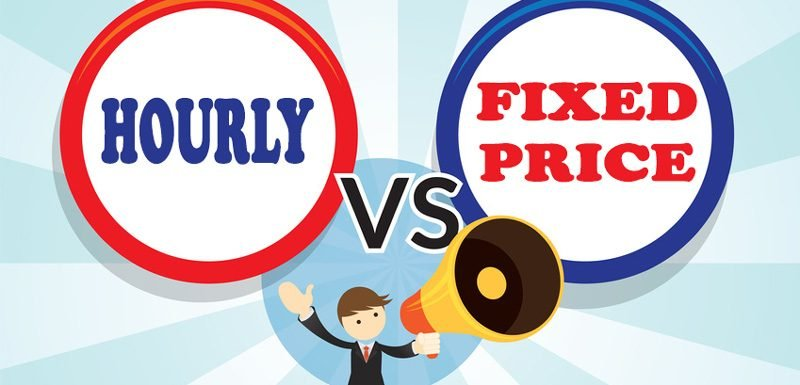 Hourly Vs Fixed Price – Why I Prefer Fixed Price Over Hourly