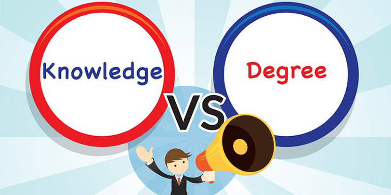 What is More Important – Knowledge or Degree?