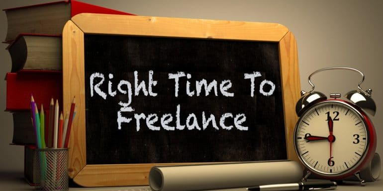 When Is the Right Time To Be A Freelancer?
