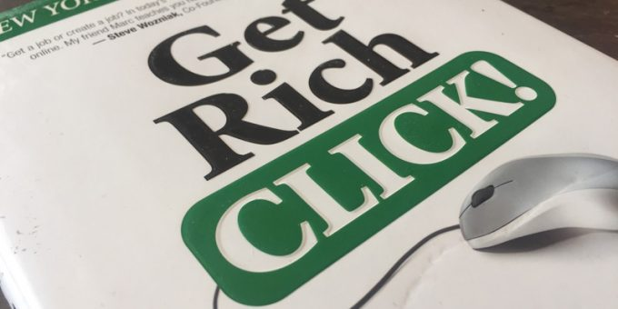 Get Rich Click – The Ultimate Guide to Making Money on the Internet