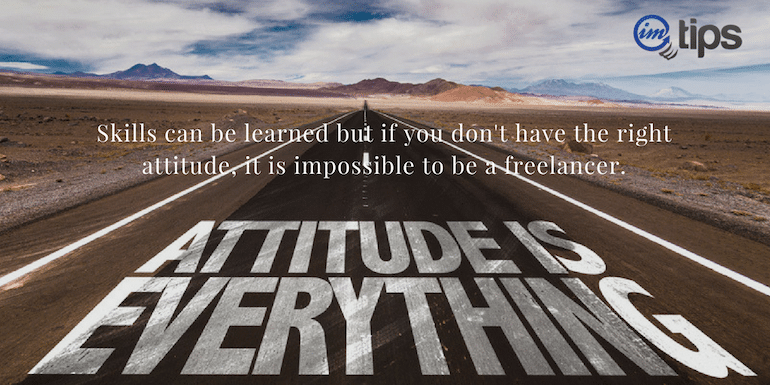 Right Attitude Can Help Generate a Full Time Income Doing Freelancing