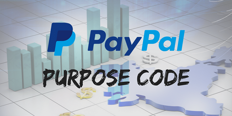 The Right PayPal Purpose Code For Indian Freelancers in 2019?