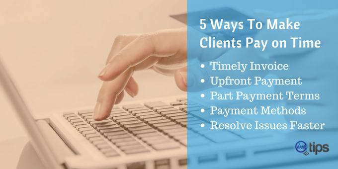 How To Make Sure Every Client You Work With Pays on Time