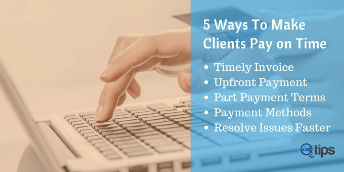How To Make Clients to Pay on Time?
