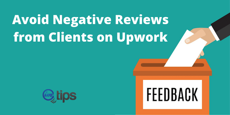 How to Avoid Negative Reviews from Clients on Upwork