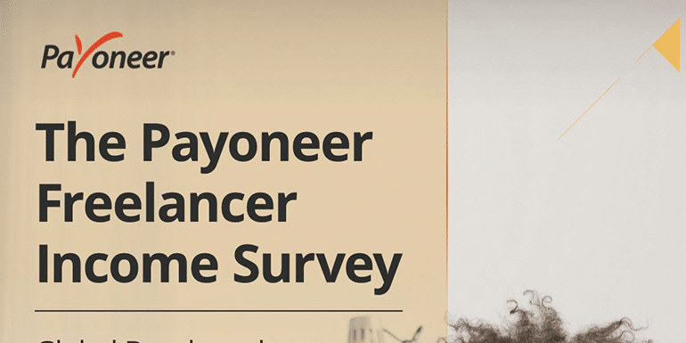 Key Highlights of Payoneer2018 Survey of 21,000 Freelancers