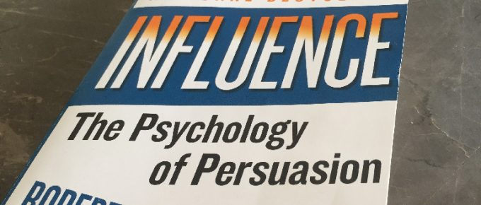 Influence – The Psychology of Persuasion
