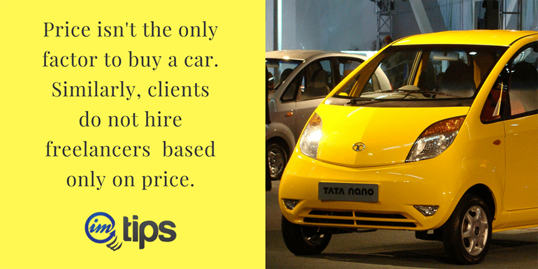 Positioning Freelancing Services Right – Leaf Out of Tata Nano