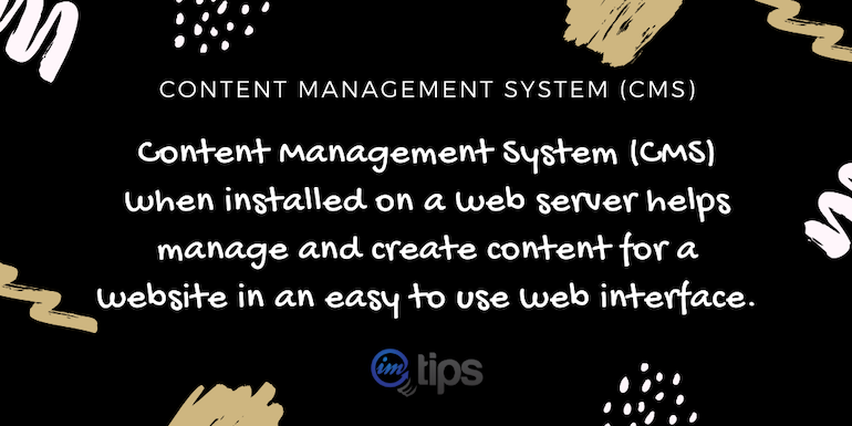 What is Content Management System (CMS)