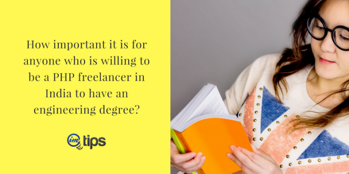 Is Engineering Degree Important for Indian Freelancers in 2018?