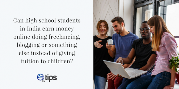 Can High School Students Do Freelancing Instead of Giving Tuition?