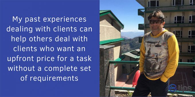How to Deal With Clients who Wants an Estimate of Not So Solid Requirements?