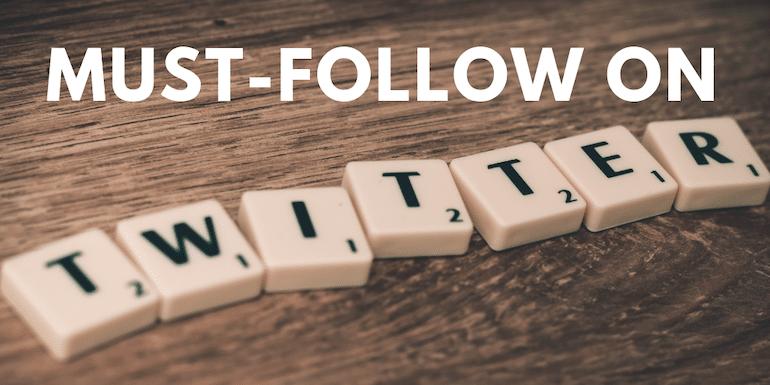 30+ Must Follow Twitter Accounts as an Online Entrepreneur