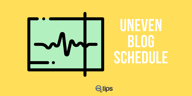 why people don't read blog is uneven blog schedule