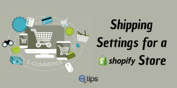 How to Configure Shipping Settings for a Shopify Store?