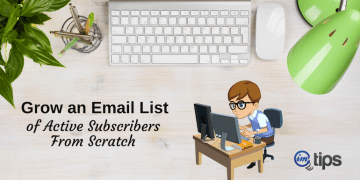 How Bloggers Can Grow Email List of Active Subscribers?