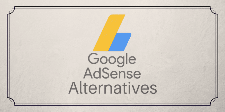 20 Best Google Adsense Alternatives to Try in 2020