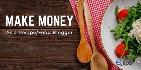 make money food blogger